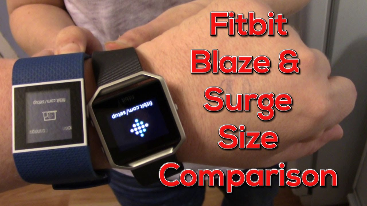 Fitbit Blaze And Surge Size Comparison On The Wrist