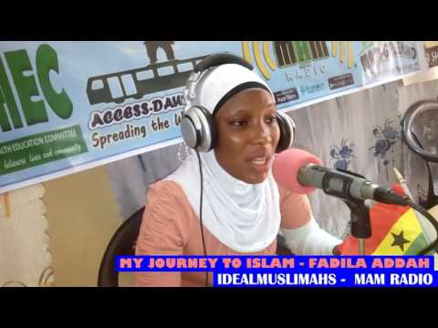 FADILA ADDAH - MY JOURNEY TO ISLAM - MAM RADIO IDEAL MUSLIMAH