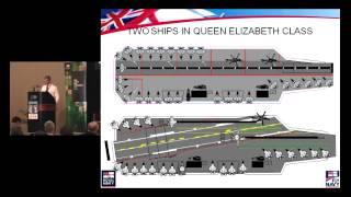 MSC12 - Panel 1: Developments in Aircraft Carriers - United Kingdom - RAdm Cunningham, Royal Navy