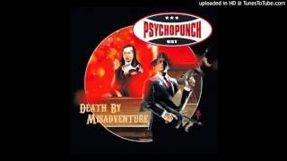Psychopunch - All Through The Night