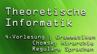 4. Vorlesung Theoretische Informatik (TI) | Grammatiken, Chomsky-Hierarchie & NEAs