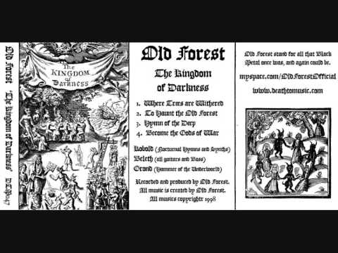 Old Forest - Hymn Of The Deep