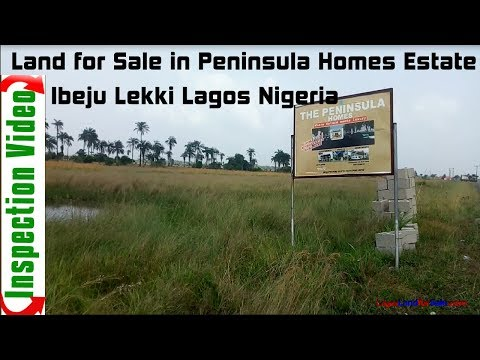 Land for Sale in Peninsula Homes Estate Ibeju Lekki  Lagos Nigeria