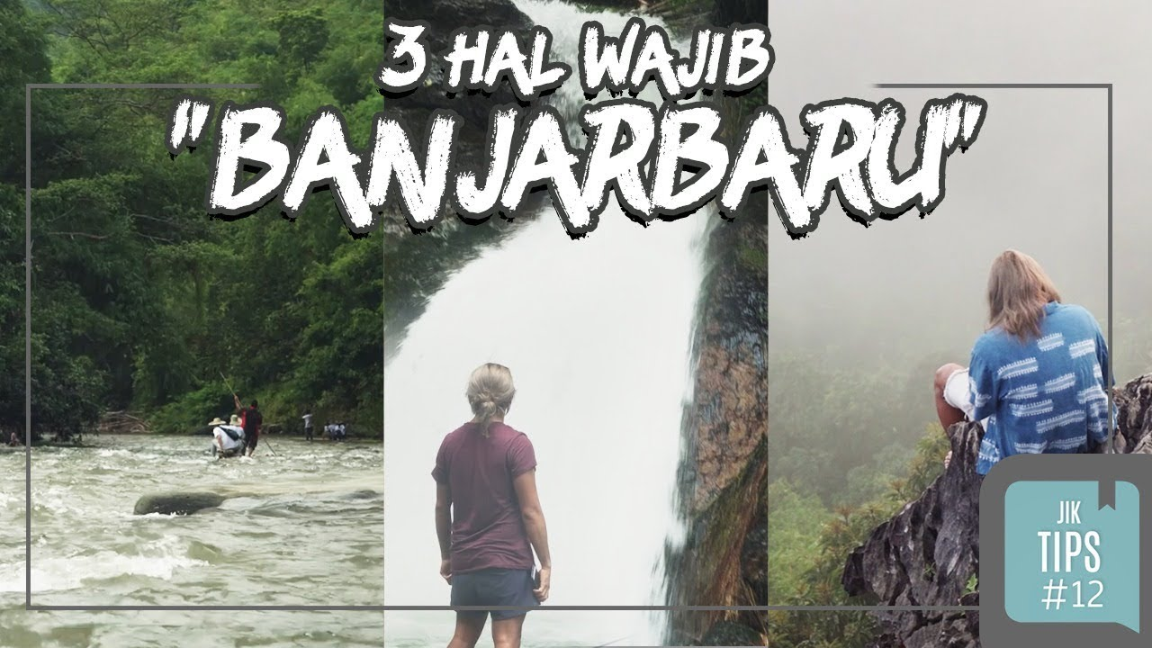 Jurnal Indonesia Kaya 3 Wisata Banjarbaru Yang Wajib Dilakukan
