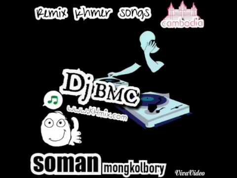 Remix khmer BMC club mix 2015