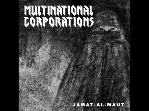 Multinational Corporations - Jamat-al-Maut [2014]