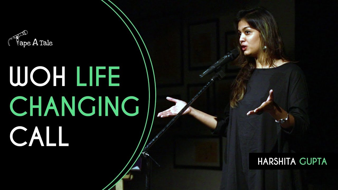 Woh Life-Changing Call - Harshita Gupta | Kahaaniya - A Storytelling Show By Tape A Tale