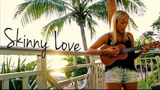 """""""Skinny Love"""" Bon Iver Ukulele Cover - Candace Leca"""