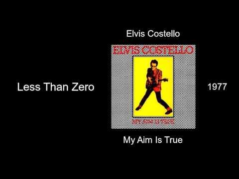 Elvis Costello - Less Than Zero - My Aim Is True [1977]