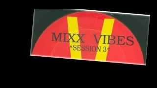 Mixx Vibes - Here comes that sound