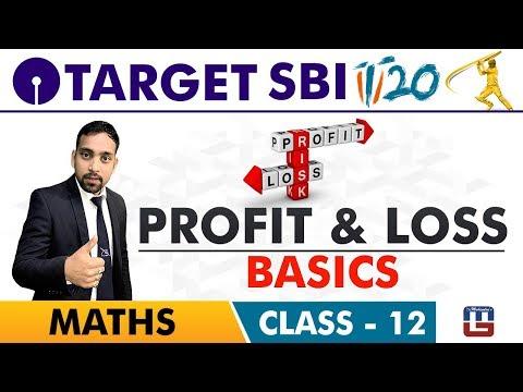 SBI Clerk Prelims 2018 | Profit & Loss | Basics | Maths Live At 10 am | Class-12