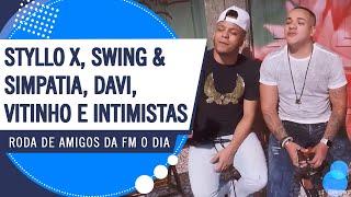 Roda de Amigos Styllo X, Swing & Simpatia, Davi, Vitinho e Intimistas (Teaser)