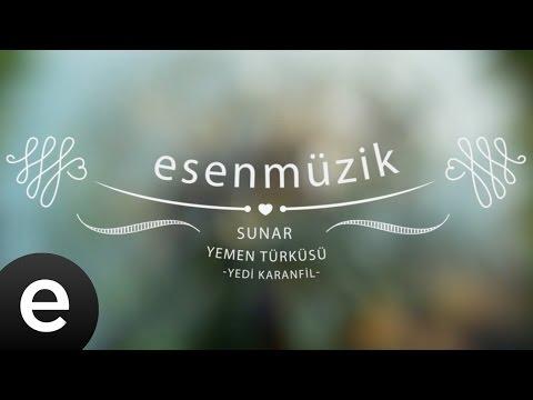 Yemen Türküsü (Yedi Karanfil) - Esen Müzik
