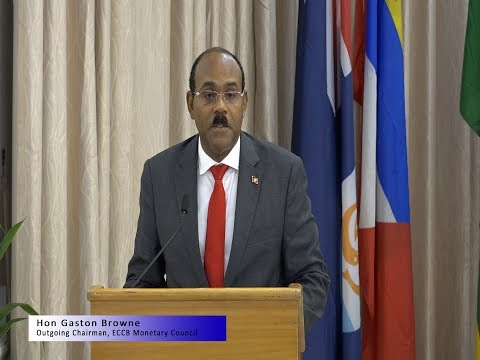 Hon Gaston Browne, Outgoing Chairman - Monetary Council