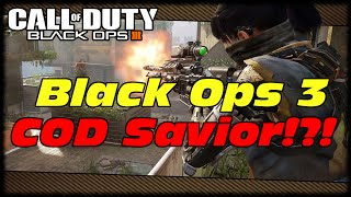 Will Black Ops 3 Save Call Of Duty Or Be Its Downfall!?! Call Of Duty Black Ops 3 Is It Worth It?