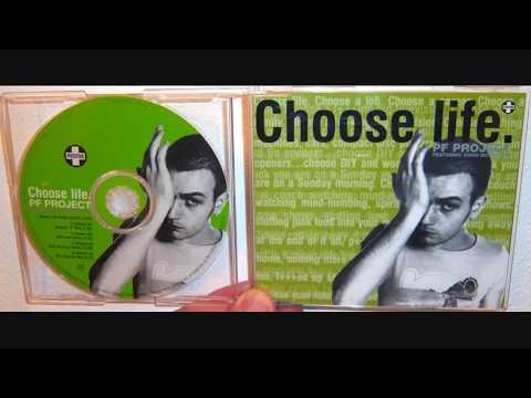 PF Project Featuring Ewan McGregor - Choose life (1997 12'' mix)