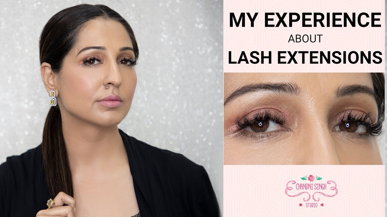 fd642899205 Lash Extensions Experience | 2019 Makeup Trend | Eye Makeup Tips | Chandni  Singh