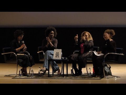 We Wanted a Revolution - Rujeko Hockley with Kellie Jones, Lisa Jones, and Lorna Simpson