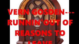 VERN GOSDIN---RUNNING OUT OF REASONS TO LEAVE YouTube Videos