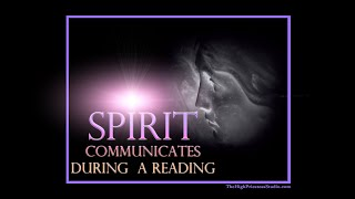 Spirit Communication during clients reading - slowed down