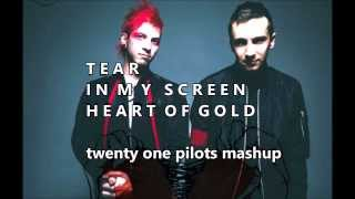 Video twenty one pilots: Tear In My Screen Heart Of Gold (Mashup) download MP3, 3GP, MP4, WEBM, AVI, FLV April 2018