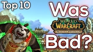 Top 10 WORST Problems with Mists of Pandaria - World of Warcraft