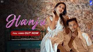 Hanju : (Full Video)| Akki | Chhavi | Latest Punjabi songs 2020 | Yakshat | Cody Rae | Difway Record