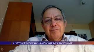 Yvelines | L'activité économique à la reprise dans les Yvelines