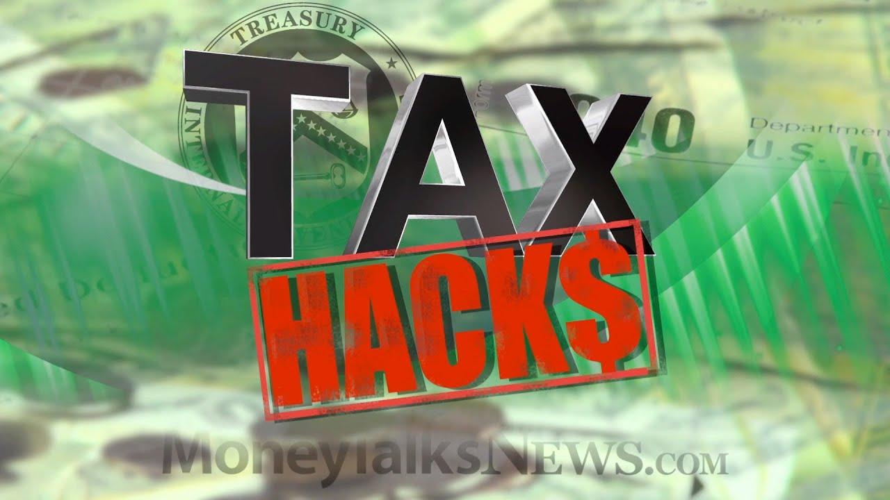 Tax hacks