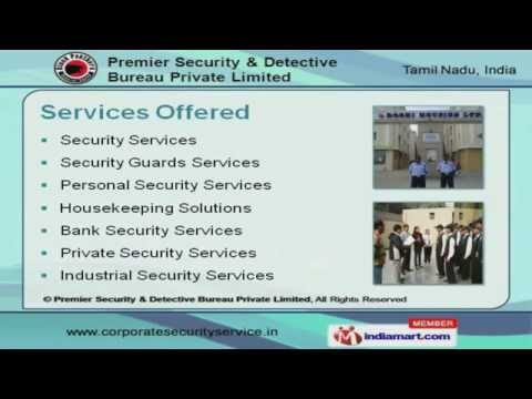 Security Solutions by Premier Security & Detective Bureau Private Limited, Chennai