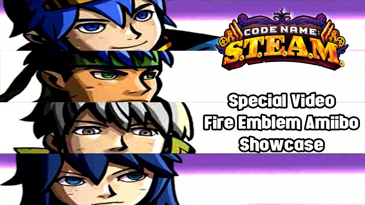 Code Name S T E A M  | Special Video: Fire Emblem Amiibo Showcase