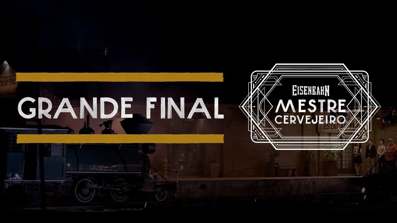 Eisenbahn Mestre Cervejeiro 2017 | Grande Final