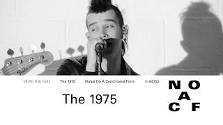 THE 1975 - Notes On A Conditional Form (official Trailer)