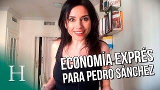 Clase de economia exprés para Pedro Sanchez, por Marta Flich