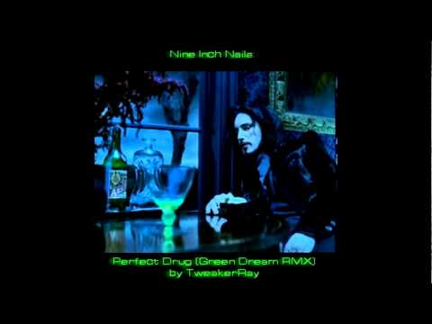 Nine Inch Nails - The Perfect Drug (Green Dream ReMix by TweakerRay)