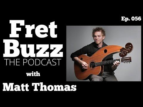 Fingerstyle Guitar, Acoustic Pickups Part 1/2 (w/ Matt Thomas) Ep056