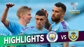 Highlights & Goals | Manchester City Vs. Burnley 5-0 | Telemundo Deportes