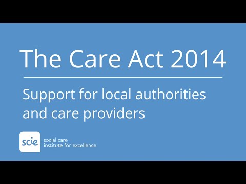 Care Act 2014 support for local authorities and care providers from SCIE