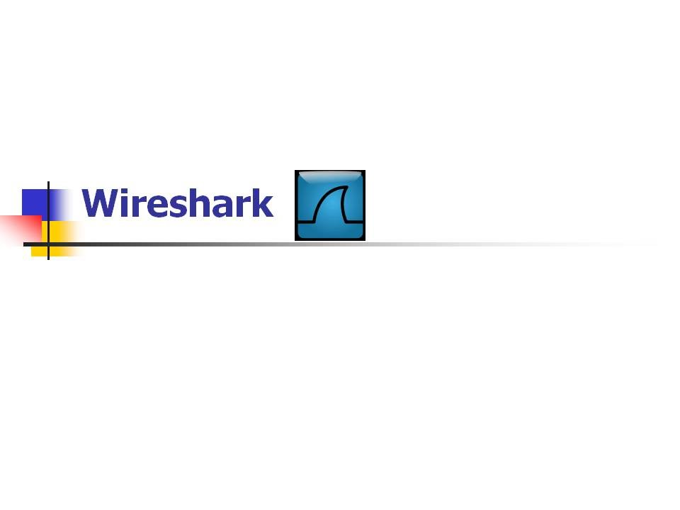 Wire Shark PPT