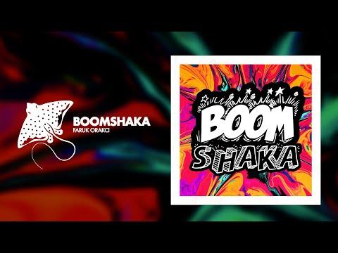Faruk Orakci - Boomshaka (Official Audio)