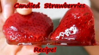 How to make CANDIED STRAWBERRIES | TANGHULU