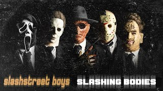 Slashstreet Boys SLASHING BODIES BACKSTREET BOYS PARODY.mp3