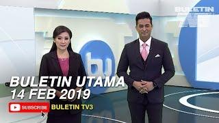 Buletin Utama (2019) | Khamis, 14 Februari