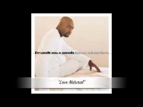 Frank McComb - Love Natural