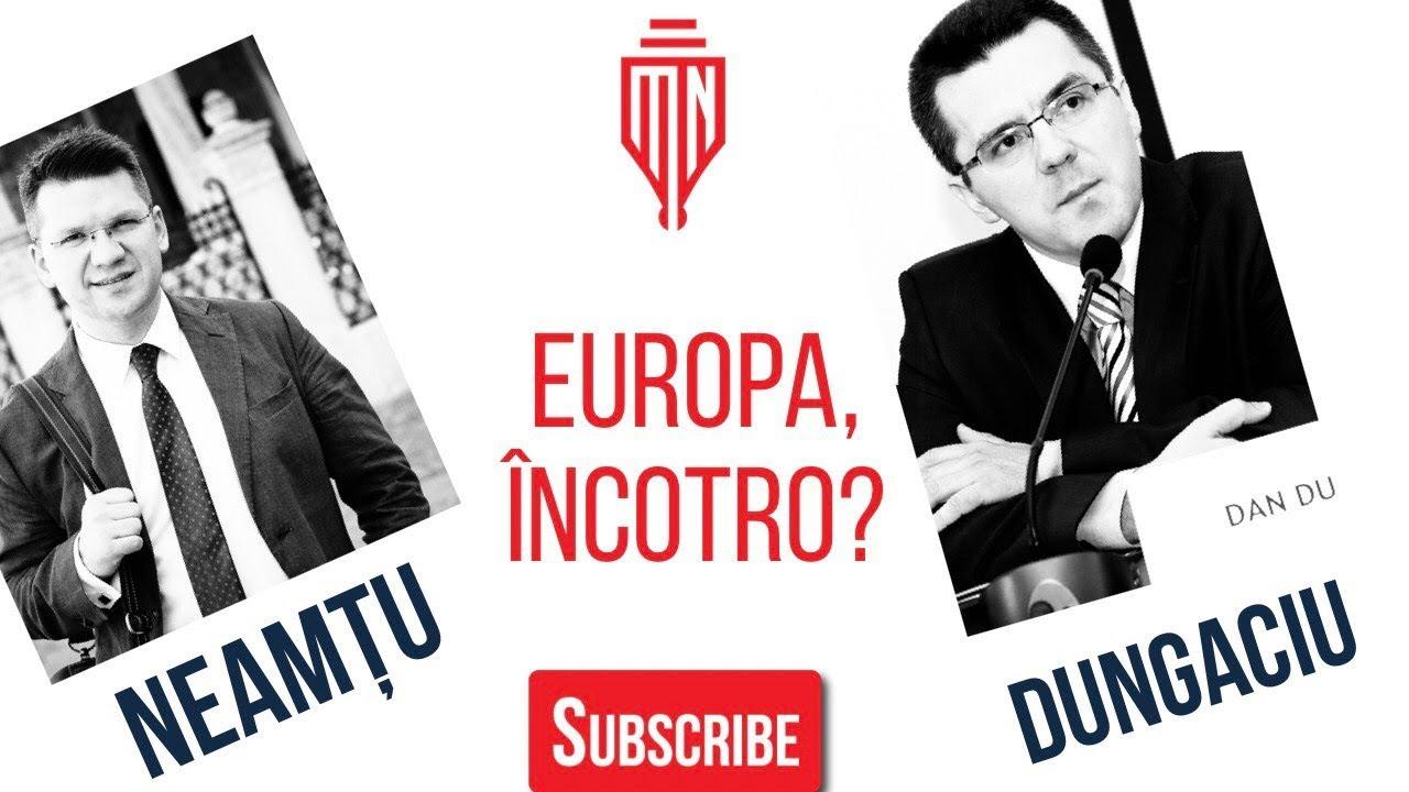 Mihai NEAMȚU discută cu DAN DUNGACIU despre Viktor ORBAN, criza EUROPEI și AFRICA