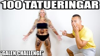 100 TATUERINGAR *GALEN CHALLENGE*