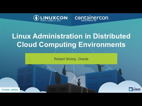 Linux Administration in Distributed Cloud Computing Environments by Robert Shimp, Oracle