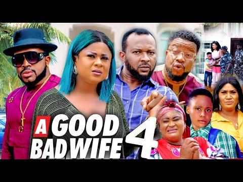 Download A GOOD BAD WIFE SEASON 4 (New Movie) UJU OKOLI 2021 Latest Nigerian Nollywood Movie 720p