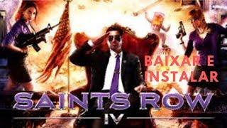 COMO BAIXAR E INSTALAR 'SAINTS ROW IV' - TODAS AS DLCs + PT-BR (03/2019)