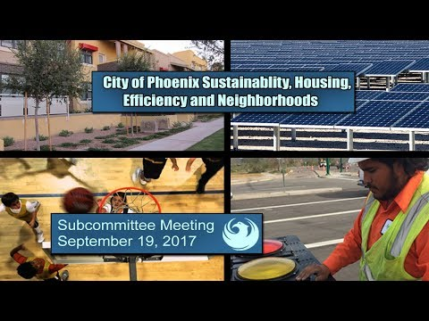 PHX Subcommittee Sustainability, Housing, Efficiency & Neigh